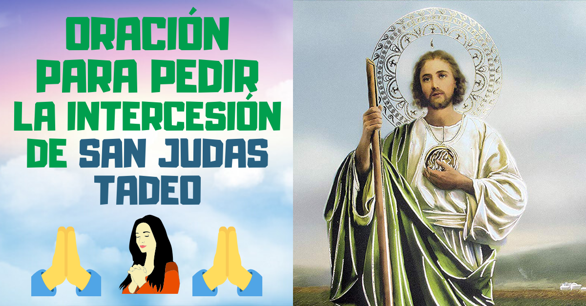 Oración por la Intercesión de San Judas Tadeo